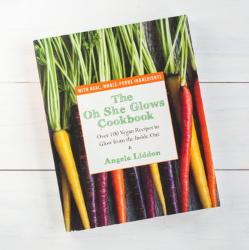 Oh She Glows cookbook review by Angela Liddon