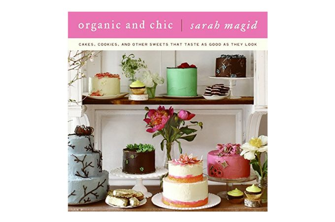 Organic and Chic by Sarah Magid